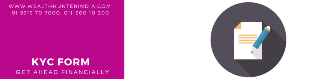 KYC Forms, WealthhunterIndia