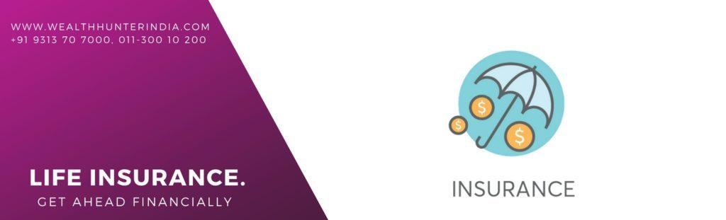 Life-Insurance-WealthhnterIndia, Mutual Fund Advisor and Distributor In India